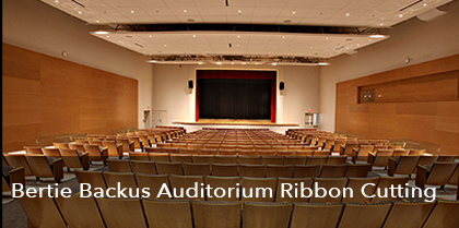 Bertie Backus Auditorium Ribbon Cutting – August 29, 2017
