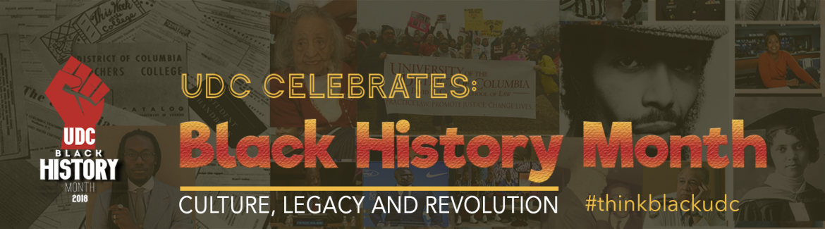 2018 Black History Month Celebration @ UDC